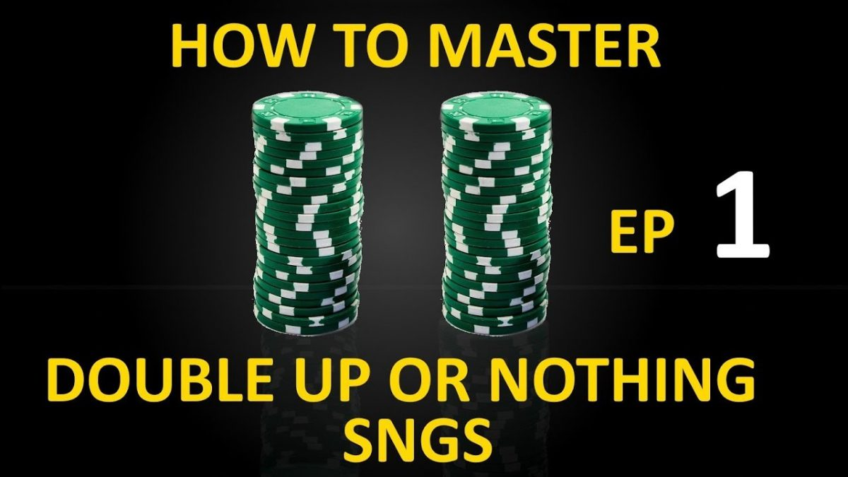 What strategy should you use at a Double or Nothing SNG?
